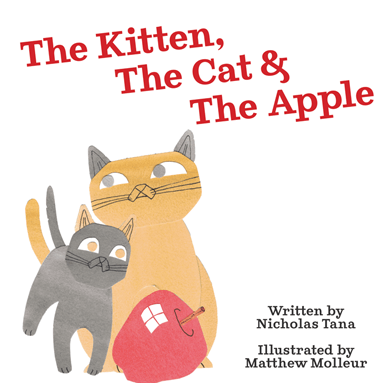 Book Cover: The Kitten, The Cat, and the Apple - A kitten nuzzles an older cat while both stand in front of an apple.