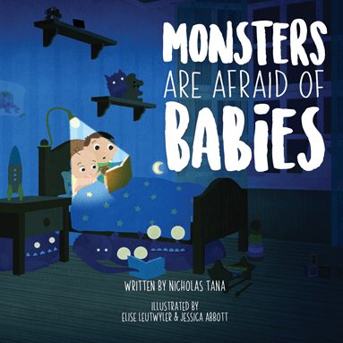 Book Cover: Monsters Are Afraid of Babies - A Dark bedroom, two children laying in bed reading book by lamp light.
